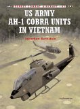 Image: bookcover of US Army AH-1 Cobra Units in Vietnam